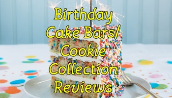 Birthday Cake Protein Bar Cookie Collection Review